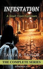 INFESTATION:THE COMPLETE SERIES by Tanya R. Taylor