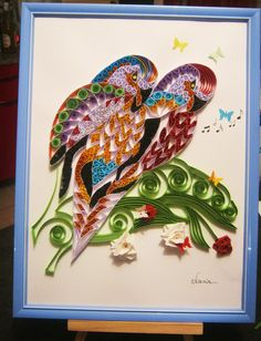 Wonderful Tropical Birds quilled - by: Nacia Hadji