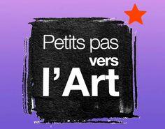 Petits pas vers l'art Une série de courtes vidéos crée par France TV Education. Une initiation ludique à l'histoire de l'art pour les 6-10 ans, à travers la présentation à hauteur d'enfant...