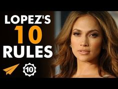 Jennifer Lopez's Top 10 Rules For Success (@JLo) - YouTube