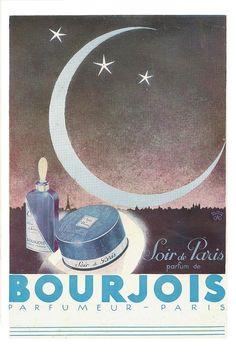 Soir de Paris 1931- Jardin des Modes Perfume Ad, Cosmetics & Perfume, Retro Ads, Vintage Ads, Look At The Moon, Bourjois, Paris, Cologne, Beauty Products