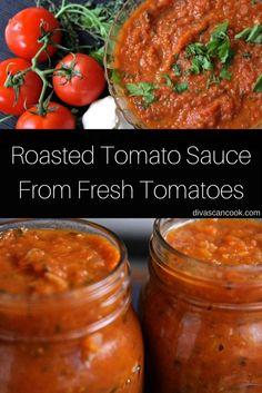Homemade Tomato Sauce Using Fresh Tomatoes | Divas Can Cook