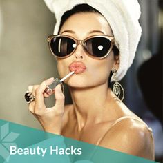 Beauty hacks are the candy of life!