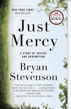Just Mercy by Bryan Stevenson, Click to Start Reading eBook, New York Times Bestseller   Named one of the Best Books of the Year by The New York Times • The Washi