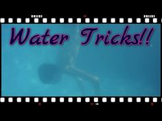 Water Tricks!!(6-21-15) Day 417