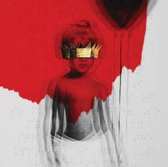 Rihanna Just Dropped Her New Album Anti on Tidal Rihanna Album Cover, Rihanna Albums, Rihanna Song, Rap Album Covers, Iconic Album Covers, Music Covers, Drake Album Cover, Rihanna Photos, Cover Art
