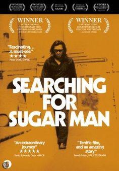 Searching for sugar man - Prachtige muziekdocumentaire en bovenal ontroerende film over een muzikale antiheld. Een verbazingwekkend verhaal.  AANRADER!!!