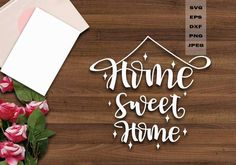 Home Sweet Home Svg (Graphic) by MidmagArt · Creative Fabrica Wood Wedding Signs, Wood Signs, Coreldraw, Abstract Backgrounds, Graphic Illustration, Cool Designs, Sweet Home, Cricut, Valentines
