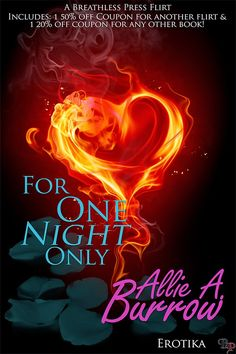 Allie A Burrow: NEW RELEASE... For One Night Only  FOR ONE NIGHT ONLY is now available to download for JUST 99c/67p...plus all author royalties will be donated to HELP FOR HEROES so you get to enjoy a super-sexy read as well as support a worthwhile charity.