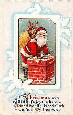 Christmas 1908 Santa Claus Toy Bag Chimney Collectible Antique Vintage Postcard Christmas Circa 1908 Santa Claus with bag of toys entering chimney. Used E. Nash collectible antique vintage gold emboss