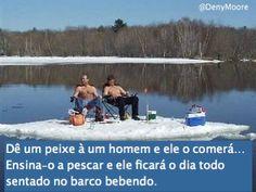#pescaria ;  #DeniMoore ;  Deni Moore ; @DenyMoore ; Deny Moore