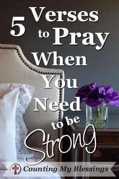 With prayer and God's help, you will be strong enough to do this day. - 5 Verses to Pray When You Need to be Strong #Prayer #Strong #Blessings
