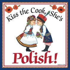 "This charming magnet tile will surely brighten up your kitchen. The unique artwork on this fridge magnet tile will make for an excellent unique Polish gift. This ceramic tile features the saying: ""Kis"