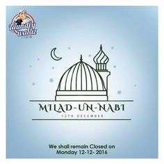 May the birth of Prophet Muhammad (PBUH) usher in an era of peace, love, happiness and prosperity for all! Happy Eid Milad-un-Nabi! On account of this #laundrywalaz shall remain closed on Monday 12th Dec 2016.  Schedule a pick-up from Tuesday 13th Dec 2016 #clknetwork #homeappliance24 #kitchenappliances #cleaningappliances