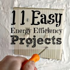 11 Easy Ways To Make Your Home Energy Efficient - - Are you tired of rising energy costs? Try some of these easy ways to make your home energy efficient that you can do yourself easily.