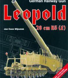 German Railway Gun Leopold 28cm K5 (E) PDF