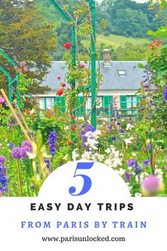 These 5 day trips from #Paris are quick and affordable- & only short train ride away! Monet's gardens and #Versailles are only a couple...read on for more insider tips on where to get some fresh air away from the city!