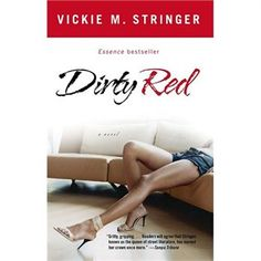 This book has got to be the most treacherous portrayal of conniving woman. I truly believe this book shall be made into a movie along with its predecessors: Still Dirty, Dirtier than Ever, and the not yet released Low Down and Dirty. I could hardly keep this book down!!