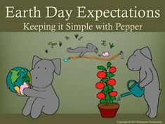 Join Pepper in an activity to have students thinking about what they personally can realistically do to help the environment on Earth Day and every day.  It is for use as a quick, stand-alone thinking exercise, or as an introduction or supplement to your own class Earth Day projects.