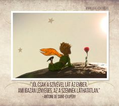 "AMI IGAZÁN LÉNYEGES…  ""Jól csak a szívével lát az ember. Ami igazán lényeges, az a szemnek láthatatlan."" - Antoine de Saint-Exupéry #kisherceg Qoutes, Life Quotes, The Little Prince, Love Life, Dark Side, Happy Life, Playroom, Best Quotes, Fairy Tales"
