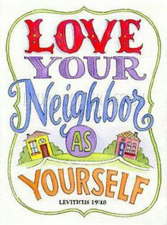 Leviticus 19:18   Remember Israel our neighbor ......... Love her, Bless her and Pray for her !