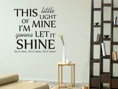 Wall Decal - This little light of mine, I'm gonna let it shine - Vinyl Decal Childrens Wall Art Sticker Quote via Etsy