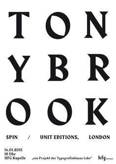 tony brook, anne krieger, typeclass of hfg, 2015 Typography Letters, Typography Logo, Graphic Design Typography, Lettering Design, Graphic Design Illustration, Brush Script, Typeface Font, Type Treatments, Typographic Poster