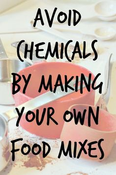 Learn how to make your own kitchen mixes. From spice mixes to baking mixes, these DIY make-aheads will save time and money!