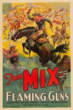 4colorcowboy:  Film poster of Tom Mix in Flaming Guns (1932).