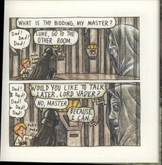 Darth Vader and Son Star Wars Clone Wars, Star Wars Art, Star Trek, Star Wars Jokes, Star Wars Comics, Funny Pictures With Words, Darth Vader And Son, Starwars, Love Stars