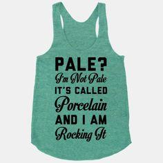 It's Called Porcelain.