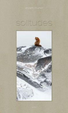 Vincent Munier / Solitudes I