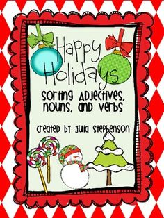 Sorting Adjectives, Nouns, and Verbs ~ Christmas Theme - Julia Stephenson - TeachersPayTeachers.com