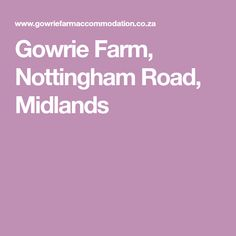 Gowrie Farm, Nottingham Road, Midlands Nottingham Road, South Africa, Travel, Viajes, Destinations, Traveling, Trips, Tourism