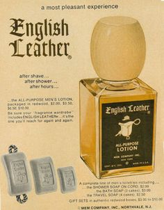 1967 Ad, Men's Toiletries, English Leather After Shave Lotion & Soaps Shower Soap, Bath Soap, The Manliness, Best Shaving Cream, Barber Equipment, Education Information, In Memory Of Dad, After Shave Lotion, What To Use