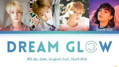 Şarkı Sözleri by Sanderlei: Dream Glow 「Lyrics」 - Romanized - BTS Charli Xcx, Blue Dream, Music Songs, Music Videos, Lyrics English, Mv Video, Constellations, Bts Song Lyrics, Songs Website