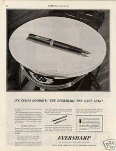 """Eversharp Fountain Pen Ad """"Ink Stains... (1936)"""
