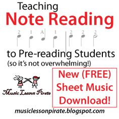 Free Sheet Music Download, Introducing Note Reading to Pre-Reading Students, Part 2 | Music Lesson Pirate, music teaching blog