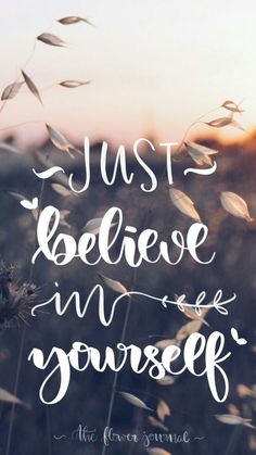 By #theflowerjournal #believe #yourself #motivation #wallpaper #lettering #flowers