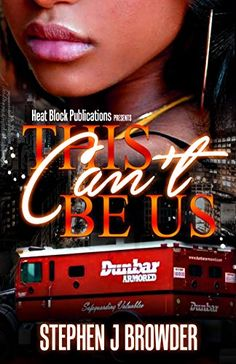 This Can't Be Us: A Suspense Novel by [Browder, Stephen]