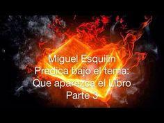 Miguel Esquilin tema: Que aparesca el Libro 3 parte - YouTube
