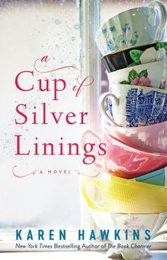 A Cup of Silver Linings | Karen Hawkins | 9781982141455 | NetGalley