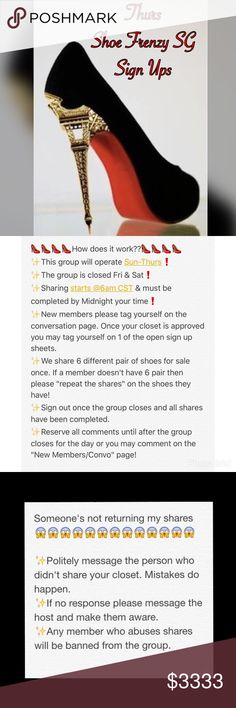 """🎉Congrats on your sale @dana4248 🎉 👠New Members📝Please visit the """"New Members/Convo Page"""" first❗️ 👠Please like this listing to receive notifications! 👠Please reserve all comments until sign up is closed @ 2PM CST!  👠Any comments or questions prior to closing can be left on the ✨Convo Page✨ 👠We share 6 times per closet. 👠If a member doesn't have 6 pair of shoes then repeat the shares on the shoes they have!  👠Shares begin @6am CST. 👠Shares must be completed by midnight your time…"""