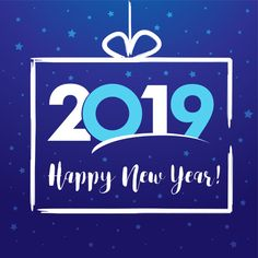 new year 2019 greeting wallpaper blue happy new year images happy new year 2019