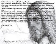 """#EvangelioDelDia """"Te lo aseguro, el que no nazca de nuevo no puede ver el reino de Dios"""""""