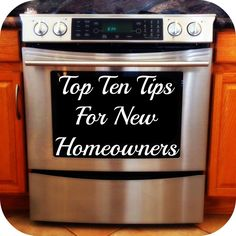 Top Ten Tips For New Homeowners