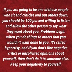 Some people really dish it out, but can't take any of it back.live your wanna be happy life and let us live without your harassment! Real Quotes, Strong Quotes, Quotes To Live By, Love Quotes, Wise Sayings, Rude People Quotes, Toxic Family Quotes, Negative People, Narcissistic Abuse