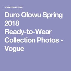Duro Olowu Spring 2018 Ready-to-Wear Collection Photos - Vogue