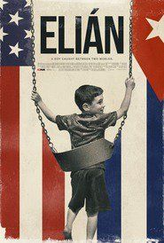 Elián Full Movie Streaming Online in HD-720p Video Quality