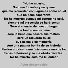 28 Frases sobre la Muerte que te dejarán Pensando. The Words, More Than Words, Spanish Prayers, Funeral Quotes, Miss You Dad, Memorial Poems, Spanish Quotes, Grief, Me Quotes